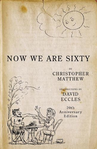 Now We Are Sixty (Hardback)