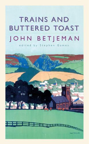 Trains and Buttered Toast (Paperback)