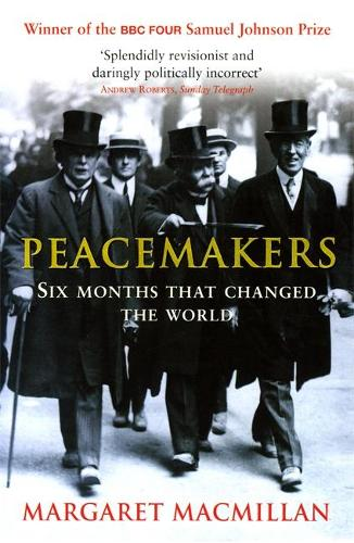 Peacemakers Six Months that Changed The World (Paperback)