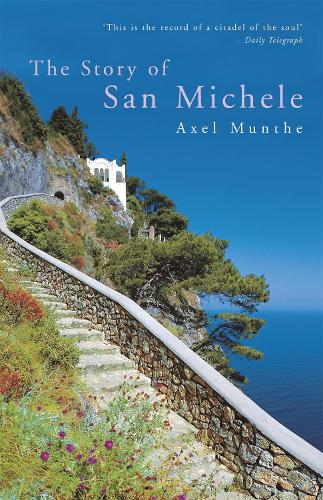 The Story of San Michele (Paperback)