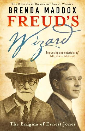 Freud's Wizard: The Enigma of Ernest Jones (Paperback)
