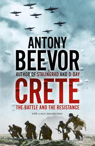 Crete: The Battle and the Resistance (Paperback)