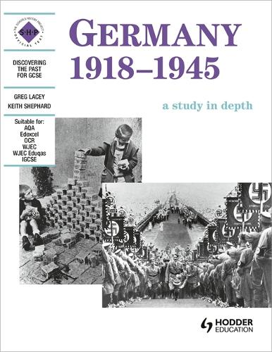 Germany 1918-1945: A depth study - Discovering the Past for GCSE (Paperback)