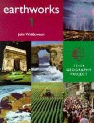 Earthworks 1 Pupil's Book: 11-14 Geography Project - Earthworks S. (Paperback)