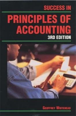Success in Principles of Accounting Student's Book: Success in Principles of Accounting Student's Book Student's Book - Success In... (Paperback)