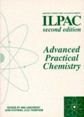 Advanced Practical Chemistry - Independent Learning Project for Advanced Chemistry (Paperback)