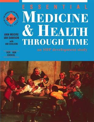 Essential Medicine and Health: Student's Book: Through Time - Essential... (Paperback)