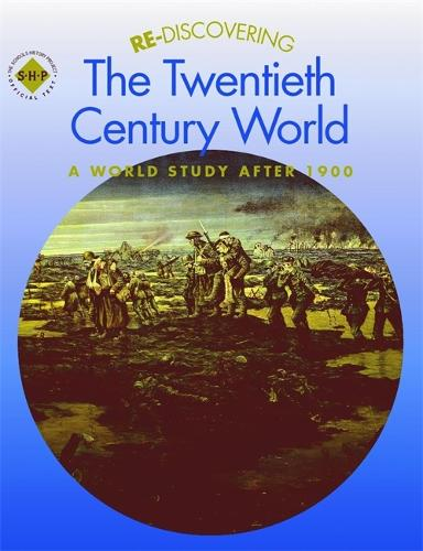 Re-discovering the Twentieth-Century World: A World Study after 1900