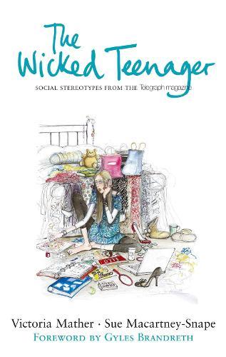 The Wicked Teenager (Hardback)