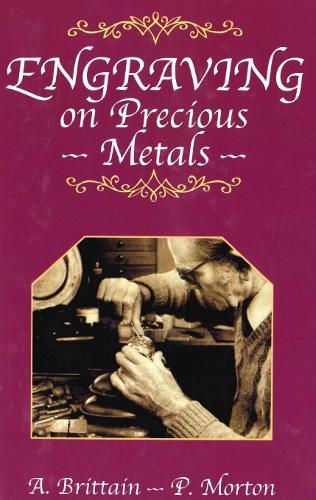 Engraving on Precious Metals (Hardback)