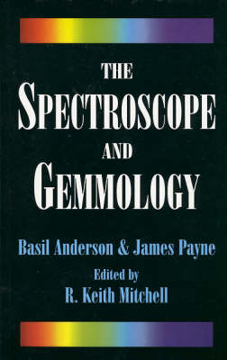 The Spectroscope and Gemmology (Paperback)