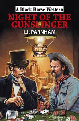 Night of the Gunslinger (Hardback)