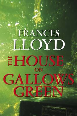 The House on Gallows Green (Hardback)
