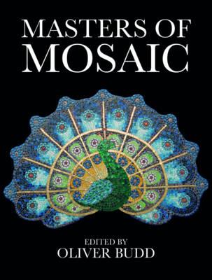 Masters of Mosaic (Hardback)