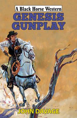 Genesis Gunplay (Hardback)
