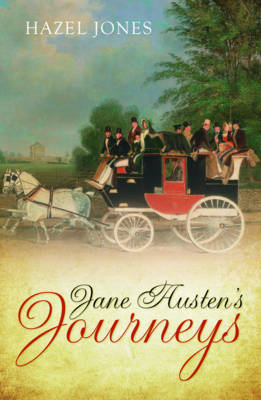 Jane Austen's Journeys (Hardback)