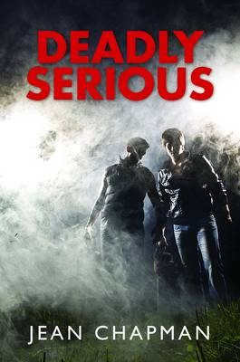 Deadly Serious (Hardback)