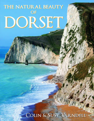 The Natural Beauty of Dorset (Paperback)