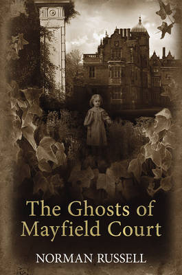 The Ghosts of Mayfield Court (Hardback)