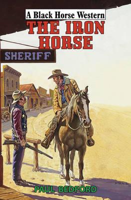 The Iron Horse (Hardback)