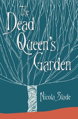 The Dead Queen's Garden (Hardback)