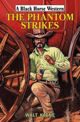 The Phantom Strikes (Hardback)