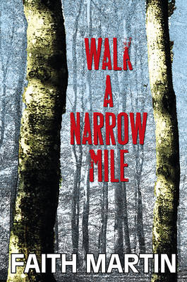 Walk a Narrow Mile (Hardback)