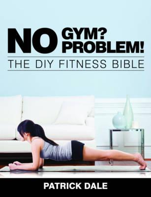 No Gym? No Problem! (Paperback)