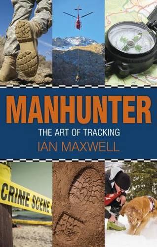 Manhunter: The Art of Tracking (Hardback)