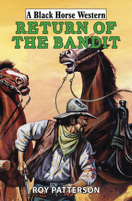 Return of the Bandit (Hardback)