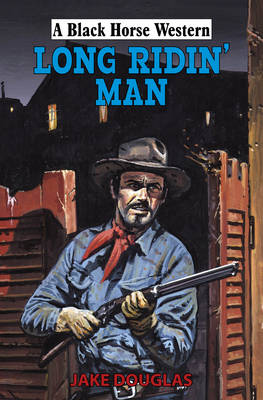 Long Ridin' Man (Hardback)