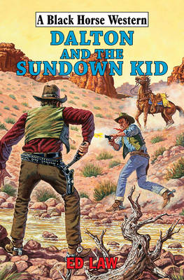 Dalton and the Sundown Kid (Hardback)