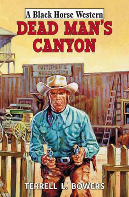 Dead Man's Canyon (Hardback)