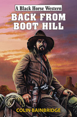 Back from Boot Hill (Hardback)