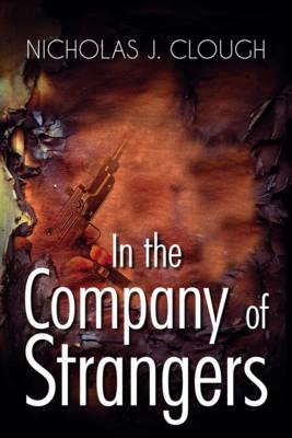 In the Company of Strangers (Hardback)