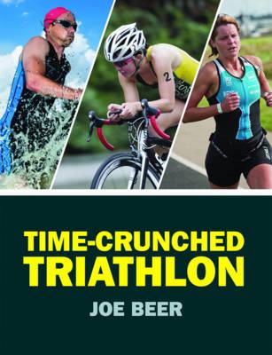 Time-Crunched Triathlon (Paperback)