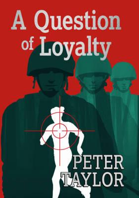 A Question of Loyalty (Hardback)