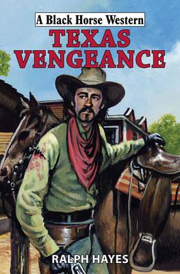 Texas Vengeance (Hardback)