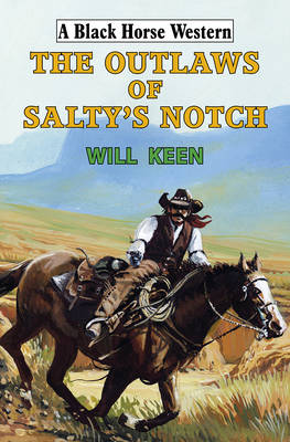 The Outlaws of Salty's Notch (Hardback)