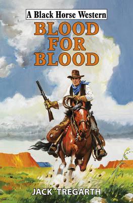 Blood for Blood (Hardback)