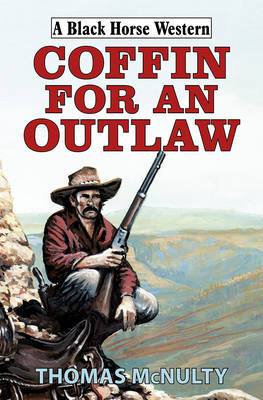 Coffin for an Outlaw (Hardback)