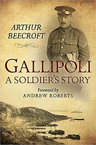 Gallipoli: A Soldier's Story (Hardback)