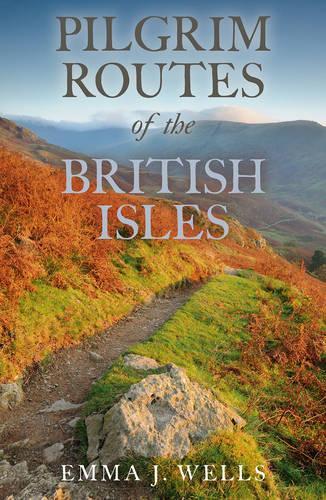 Pilgrim Routes of the British Isles (Hardback)