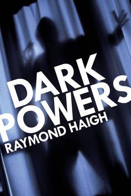 Dark Powers (Hardback)