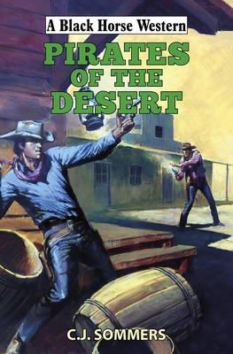 Pirates of the Desert (Hardback)