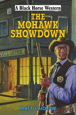 The Mohawk Showdown (Hardback)