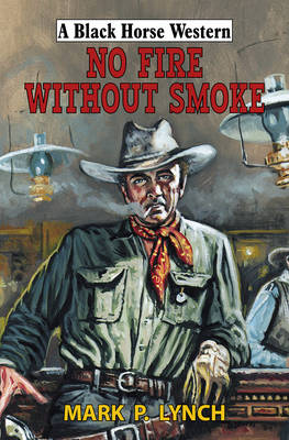 No Fire Without Smoke (Hardback)