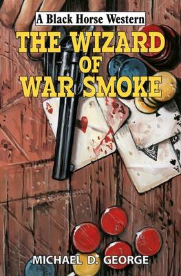The Wizard of War Smoke (Hardback)