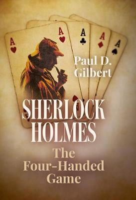 Sherlock Holmes: The Four-Handed Game (Hardback)