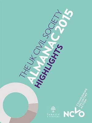 The UK Civil Society Almanac 2015 Highlights (Paperback)
